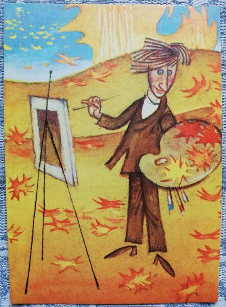 """Humoristiska PSRS pastkarte """"Mākslinieks un rudens"""" 1972 10x14 cm Liesma mākslinieks Mežavilks"""