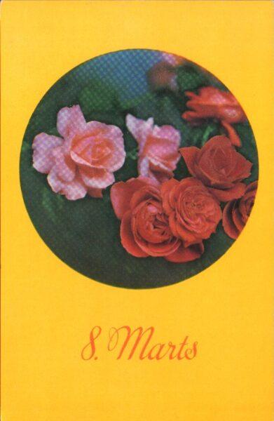 """Apsveikuma pastkarte """"8. marts"""" Sarkanas rozes 1976. gada """"Liesma"""" 9x14 cm"""